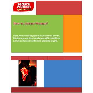 How To Attract Women (Full Colored eBook)
