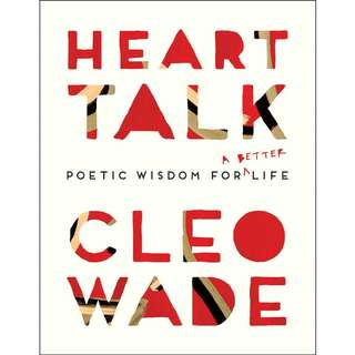 [EBOOK] Heart Talk: Poetic Wisdom for a Better Life - Cleo Wade