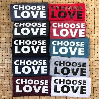 Choose Love Statement Shirts