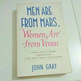 Men Are From Mars. Women Are From Venus