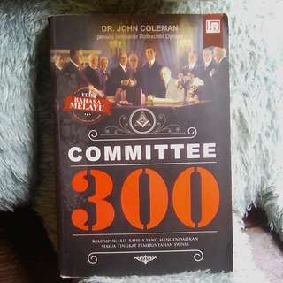 COMMITEE 300 BY DR. JOHN COLEMAN (MALAY EDITION)