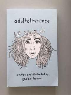 Adultolescence by Gabbie Hanna / The Gabbie Show
