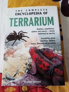The Complete Encyclopedia Of Terrarium by Eugene Bruins.