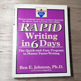 Rapid Writing In 6 Days By Ben E.Johnson, Ph.D.
