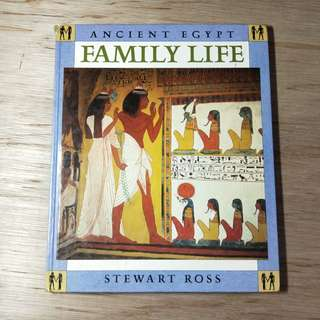 Ancient Egypt Family Life By Stewart Ross
