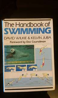 The handbook for swimming by David Wilkie (Author), Kelvin Juba (Author)