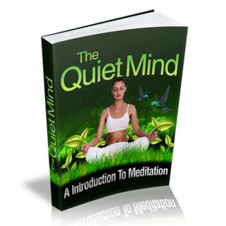 The Quiet Mind: An Introduction To Meditation eBook