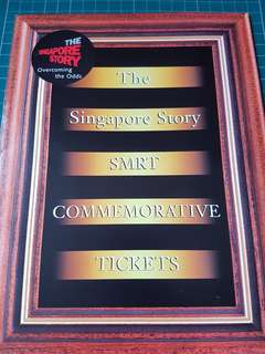 The Singapore Story SMRT Commemorative Tickets