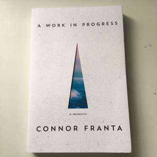 a work in progress by connon franta