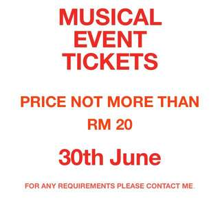 MUSICAL EVENT TICKETS