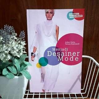 FREE** Menjadi Desainer Mode - Adlien Fadlia, Taruna Kusmayadi