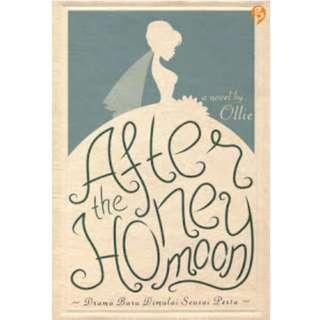 Ebook After The Honeymoon: Drama Baru Dimulai Seusai Pesta - Ollie