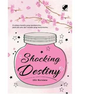 Ebook Shocking Destiny - Ulin Nurviana