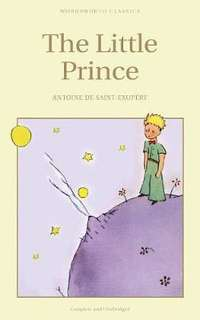 The Little Prince : Complete and unabridged