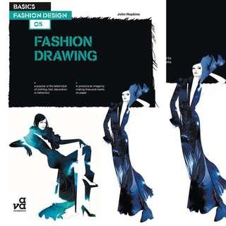 Basics Fashion Design 05: Fashion Drawing (Basics Fashion Design #5)