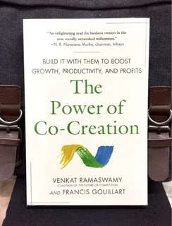 《New Book Condition + Show How Great Companies Able To Achieve Sustainable Success Through Win-Win Mindset》Venkat Ramaswamy & Francis Gouillart - THE POWER OF CO-CREATION : Build It with Them to Boost Growth, Productivity, and Profits