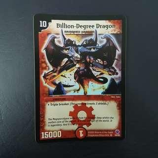 Billion Degree Dragon