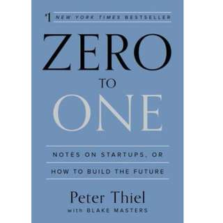 Ebook- Zero to One: Notes on Startups, or How to Build the Future