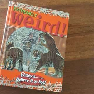 Extremely WEIRD (Ripley's Believe it or not!)