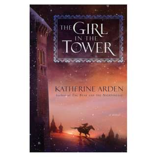 E-book English Novel - The Girl in the Tower (Winternight Trilogy, #2) by Katherine Arden