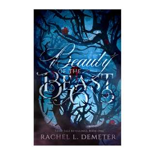 E-book English Novel - Beauty of the Beast (Fairy Tale Retellings #1) by Rachel L. Demeter