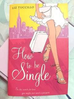 How to be Single - Liz Tucillo