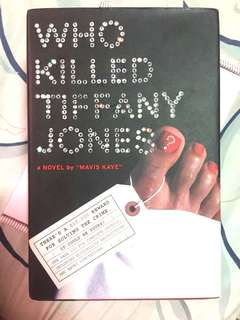 Who Killed Tiffany Jones? - Mavis Kaye (Hardbound)
