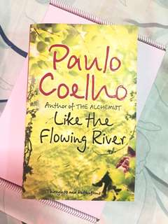 Paulo Coelho - Like the Flowing River