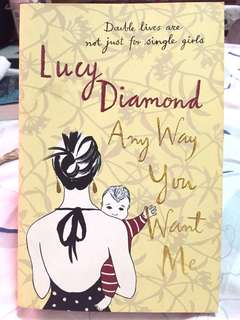 Any Way You Want Me - Lucy Diamond