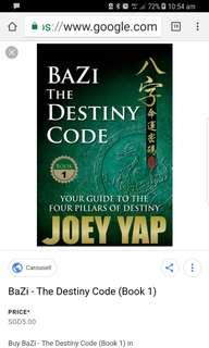 Joey Yap Bazi  The Destiny Code