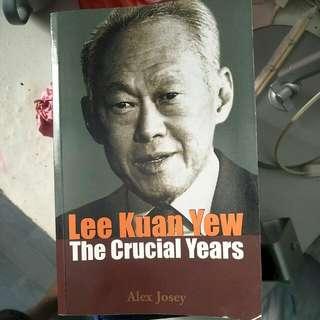 Lee Kuan  Yew The Crucial Years