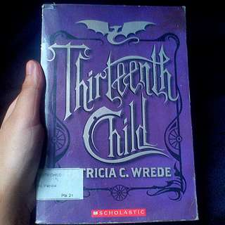 Thirteenth Child by Patricia Wrede