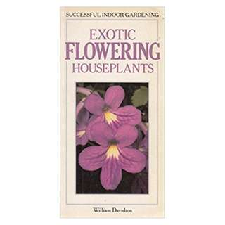 Exotic Flowering Houseplants Book