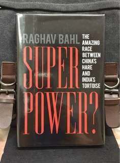 # Highly Recommended《Bran-New + Hardcover Edition + Examine & Comparison For The 2 New Superpowers' Prospects of India & China 》Raghav Bahl - SUPERPOWER ? : The Amazing Race Between China's Hare and India's Tortoise