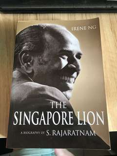 The Singapore Lion - A Biography of S. Rajaratnam