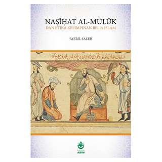 Naṣīḥat Al-Mulūk dan Etika Kepimpinan Belia Islam