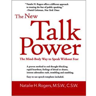 The New Talk Power: The Mind-Body Way to Speak Like a Pro