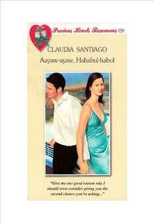 PHR Ebook Aayaw-ayaw, Hahabul-habol by Claudia Santiago