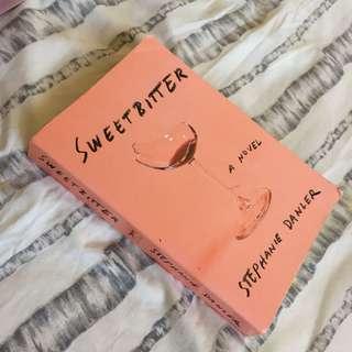 Sweetbitter by Stephanie Danler