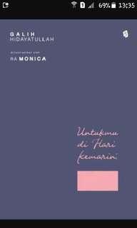 Buku novel : UNTUK MU DI HARI KEMARIN