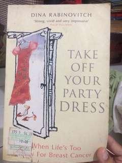 Take Off Your Party Dress