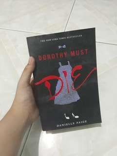 Dorothy Must Die by Danielly Paige (preloved)