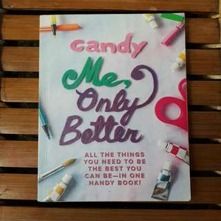 Candy Magazine Me, Only Better
