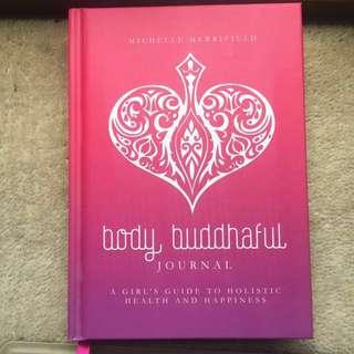 Body Buddahful Journal