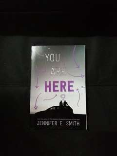 You Are Here By Jennifer E.Smith
