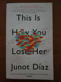 Junot Diaz's This Is How You Lose Her