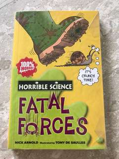 Horrible Science - Fatal Forces