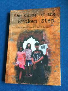The curse of the broken step - Bubbles Sabharwal & Anjali Raghbeer