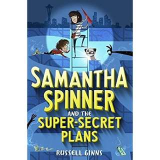 eBook - Samantha Spinner and the Super-Secret Plans by Russell Ginns