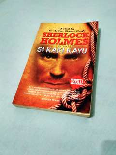 Sherlock Holmes Versus Si Kaki Kayu